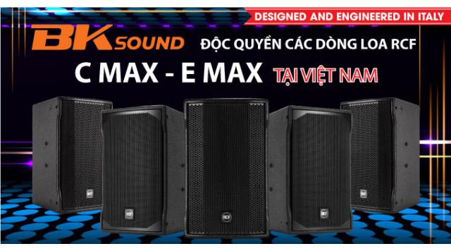 BKSound độc quyền các dòng loa RCF C MAX và E MAX tại Việt Nam