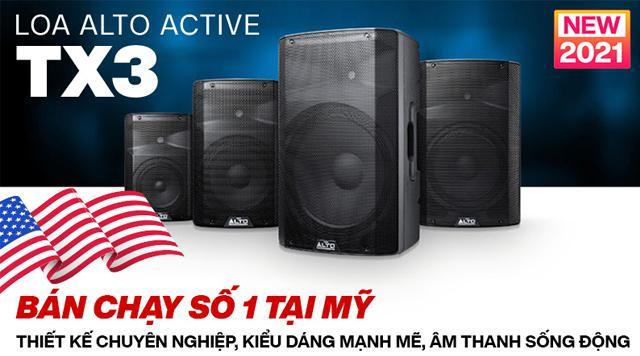 SỐC: Loa Alto Active TX3 - liền công suất bán chạy số 1 tại Mỹ đã có mặt tại Việt Nam